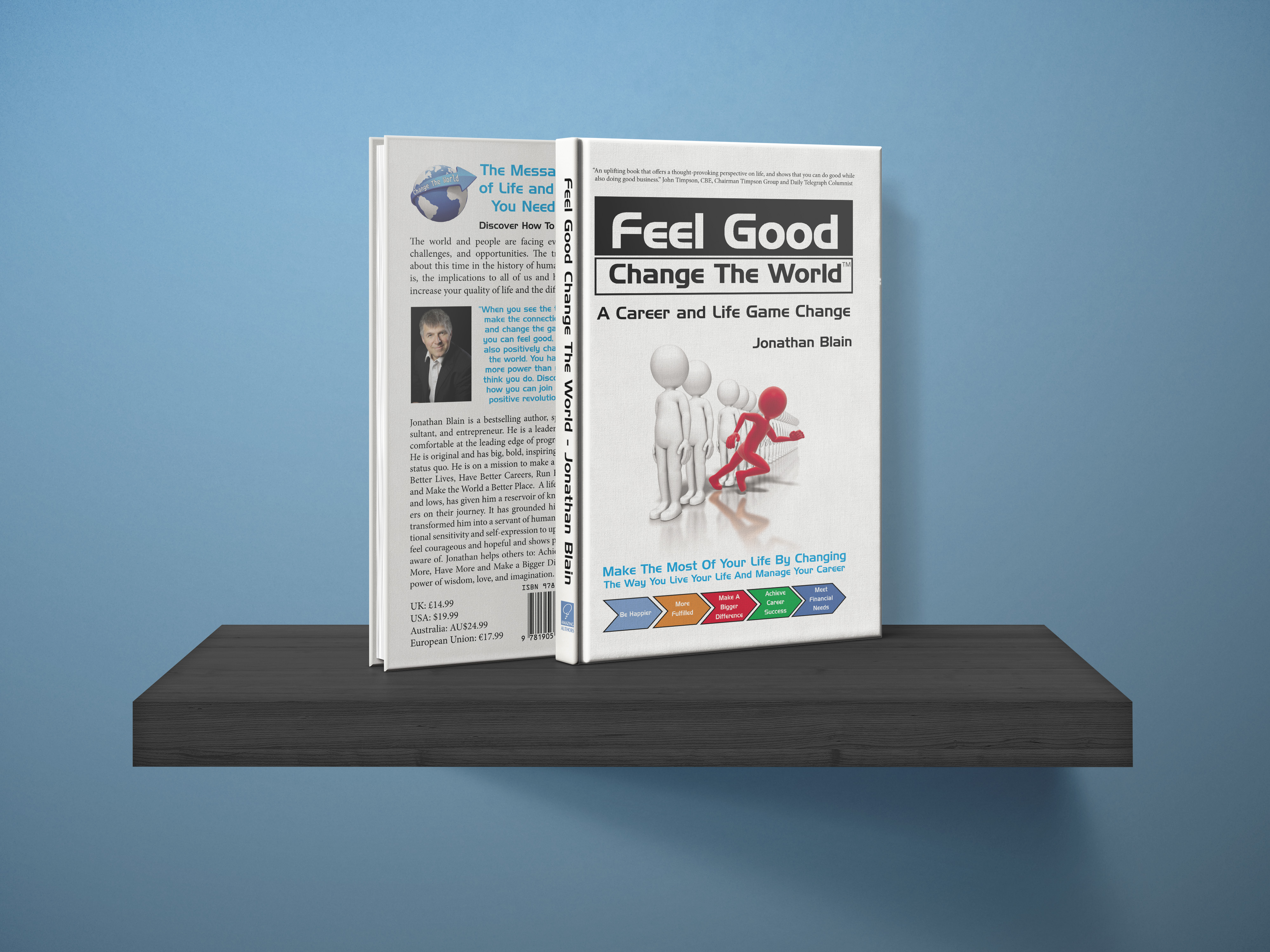 Feel Good Change The Book Book by Jonathan blain