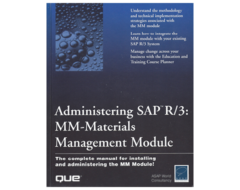 Administering SAP R/3 Materials Management Module